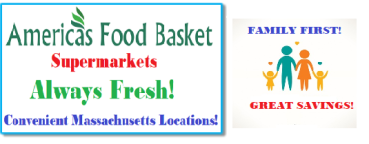 AFB SUPERMARKETS | FAMILY FIRST | GREAT SAVINGS | QUALITY FOOD PRODUCTS | ALWAYS FRESH! | NATURAL FOOD PRODUCTS | CONVENIENT MASSACHUSETTS LOCATIONS |